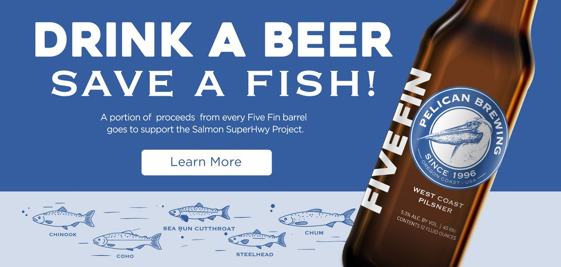 Drink a Beer - Save a Fish with Pelican Brewing Company of Oregon